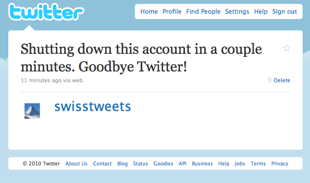 My last message on Twitter: Shutting down this account in a couple minutes. Goodbye Twitter!